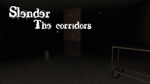 Screenshots of the Slender: The corridors for Android tablet, phone.