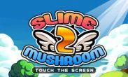 In addition to the game HamSonic JumpJump for Android phones and tablets, you can also download Slime vs. Mushroom 2 for free.