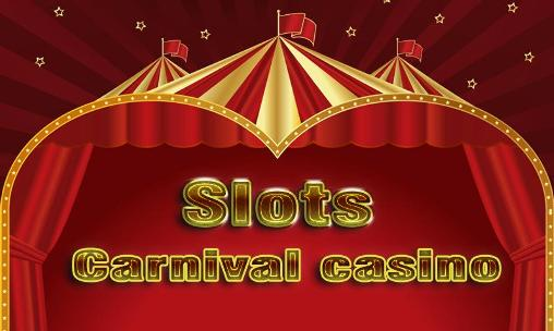 Download Slots: Carnival casino Android free game. Get full version of Android apk app Slots: Carnival casino for tablet and phone.