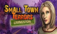 In addition to the game  for Android phones and tablets, you can also download Small Town Terrors for free.