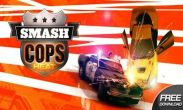 In addition to the game Just Run! for Android phones and tablets, you can also download Smash Cops Heat for free.