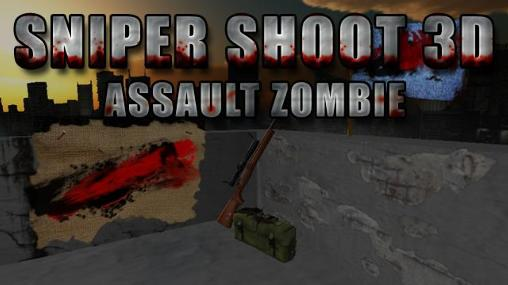 Download Sniper shoot 3D: Assault zombie Android free game. Get full version of Android apk app Sniper shoot 3D: Assault zombie for tablet and phone.