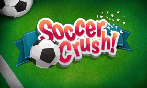 Download Soccer crush Android free game. Get full version of Android apk app Soccer crush for tablet and phone.