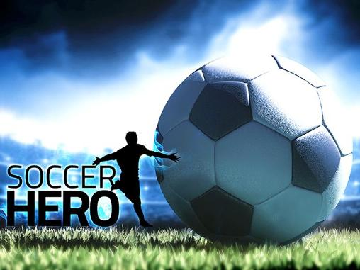 Download Soccer hero Android free game. Get full version of Android apk app Soccer hero for tablet and phone.