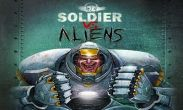 In addition to the game Protoxide Death Race for Android phones and tablets, you can also download Soldier vs Aliens for free.