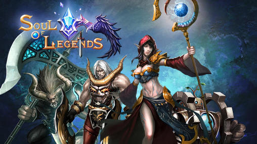 Screenshots of the Soul of legends for Android tablet, phone.