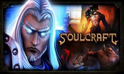 Screenshots of the SoulCraft THD for Android tablet, phone.
