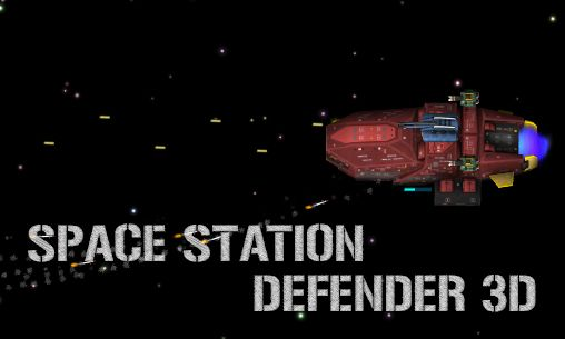 Download Space station defender 3D Android free game. Get full version of Android apk app Space station defender 3D for tablet and phone.