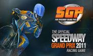 In addition to the game Dragon Story New Dawn for Android phones and tablets, you can also download Speedway Grand Prix 2011 for free.