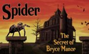 In addition to the game Fantasy Adventure for Android phones and tablets, you can also download Spider Secret of Bryce Manor for free.