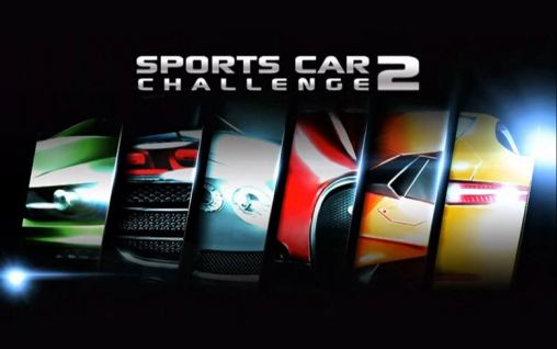 Download Sports car challenge 2 Android free game. Get full version of Android apk app Sports car challenge 2 for tablet and phone.