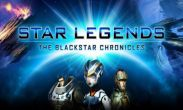 In addition to the game Kingdom Rush for Android phones and tablets, you can also download Star Legends The BlackStar Chronicles for free.