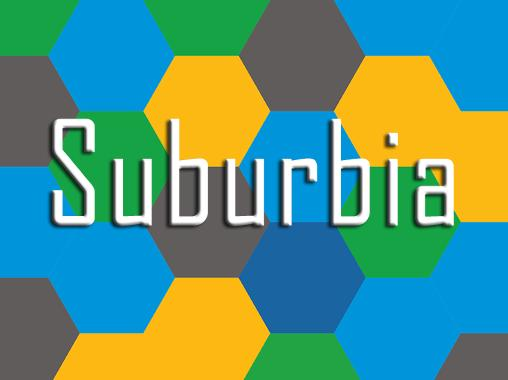 Download Suburbia Android free game. Get full version of Android apk app Suburbia for tablet and phone.