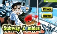 In addition to the game The Sims: FreePlay for Android phones and tablets, you can also download Subway Zombies for free.