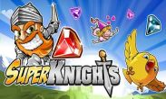 In addition to the game Jumping Finn for Android phones and tablets, you can also download Super Knights for free.