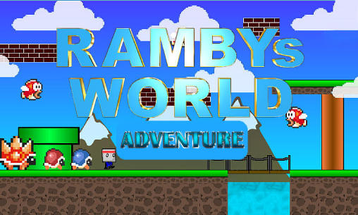 Download Super Rambys world: Adventure Android free game. Get full version of Android apk app Super Rambys world: Adventure for tablet and phone.