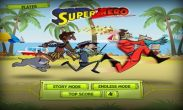 In addition to the game  for Android phones and tablets, you can also download Super zHero for free.