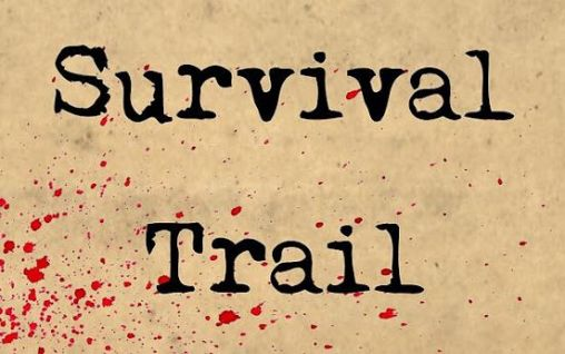 Screenshots of the Survival trail for Android tablet, phone.