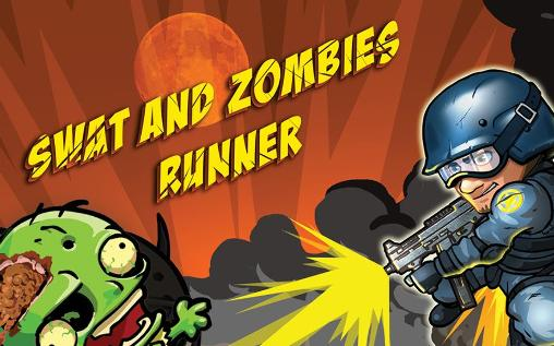 Download SWAT and zombies: Runner Android free game. Get full version of Android apk app SWAT and zombies: Runner for tablet and phone.