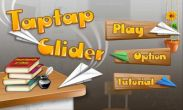 In addition to the game Geometry Dash for Android phones and tablets, you can also download Tap Tap Glider for free.