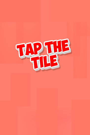 Download Tap the tile Android free game. Get full version of Android apk app Tap the tile for tablet and phone.