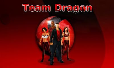 Screenshots of the Team Dragon for Android tablet, phone.