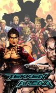 Tekken arena free download. Tekken arena full Android apk version for tablets and phones.