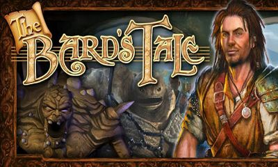 Screenshots of the The Bard's Tale for Android tablet, phone.