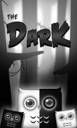 In addition to the game Wrath of savage for Android phones and tablets, you can also download The dark for free.