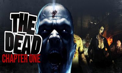 Download The Dead: Chapter One Android free game. Get full version of Android apk app The Dead: Chapter One for tablet and phone.