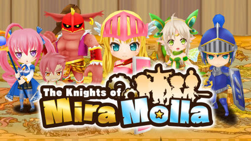 Download The knights of Mira Molla Android free game. Get full version of Android apk app The knights of Mira Molla for tablet and phone.