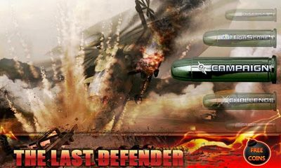 Screenshots of the The Last Defender for Android tablet, phone.