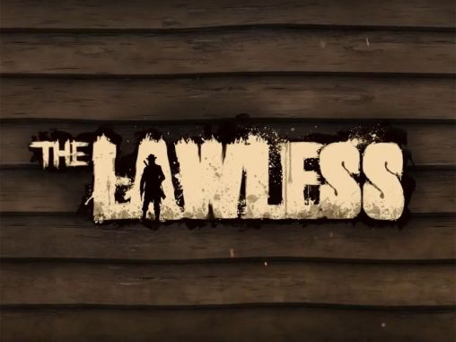Download The lawless Android free game. Get full version of Android apk app The lawless for tablet and phone.