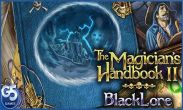 In addition to the game Geometry Dash for Android phones and tablets, you can also download The Magician's Handbook II BlackLore for free.