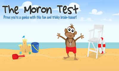 Screenshots of the The Moron Test for Android tablet, phone.