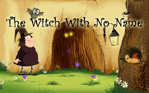Download The witch with no name Android free game. Get full version of Android apk app The witch with no name for tablet and phone.