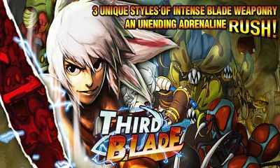 Screenshots of the Third Blade for Android tablet, phone.