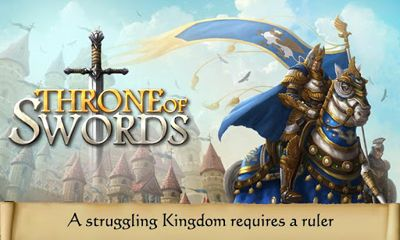 Screenshots of the Throne of Swords for Android tablet, phone.