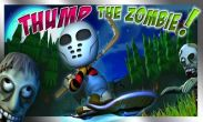In addition to the game Run Like Hell! for Android phones and tablets, you can also download Thump The Zombie for free.
