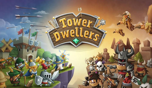 Download Tower dwellers Android free game. Get full version of Android apk app Tower dwellers for tablet and phone.