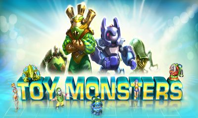 Download Toy monsters Android free game. Get full version of Android apk app Toy monsters for tablet and phone.
