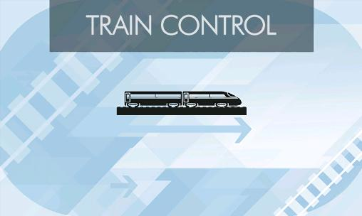 Download Train control Android free game. Get full version of Android apk app Train control for tablet and phone.
