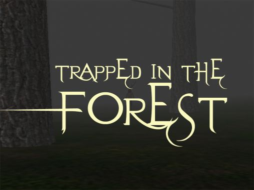 Download Trapped in the forest Android free game. Get full version of Android apk app Trapped in the forest for tablet and phone.