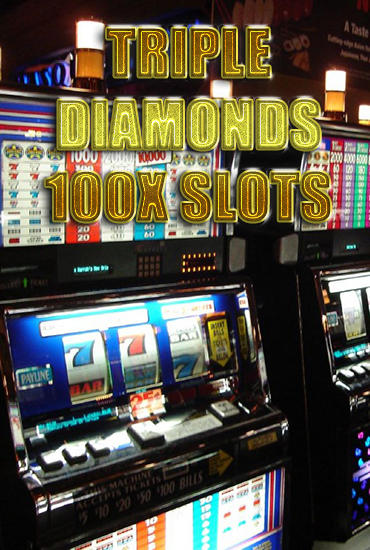 Download Triple diamonds 100x slots Android free game. Get full version of Android apk app Triple diamonds 100x slots for tablet and phone.
