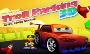 In addition to the game Badminton for Android phones and tablets, you can also download Troll Parking 3D for free.