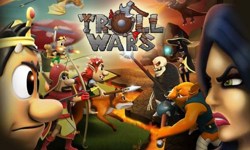 Download Troll wars Android free game. Get full version of Android apk app Troll wars for tablet and phone.