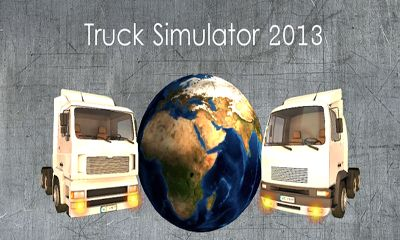 Screenshots of the Truck Simulator 2013 for Android tablet, phone.
