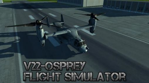 Download V22 Osprey: Flight simulator Android free game. Get full version of Android apk app V22 Osprey: Flight simulator for tablet and phone.