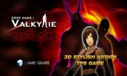 In addition to the game 9. The Mobile Game for Android phones and tablets, you can also download Valkyrie Death Zone for free.
