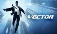 In addition to the game  for Android phones and tablets, you can also download Vector for free.
